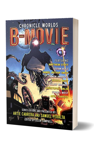 Chronicle Worlds: B-Movie (Future Chronicles 16)