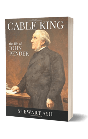 The Cable King: the Life of John Pender