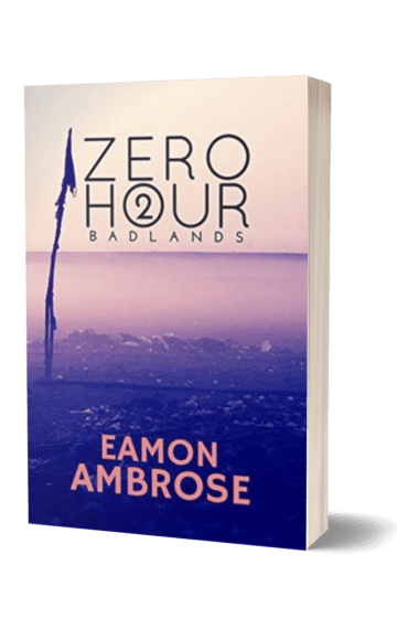 Zero Hour Part 2: Badlands